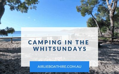 Camping in the Whitsundays